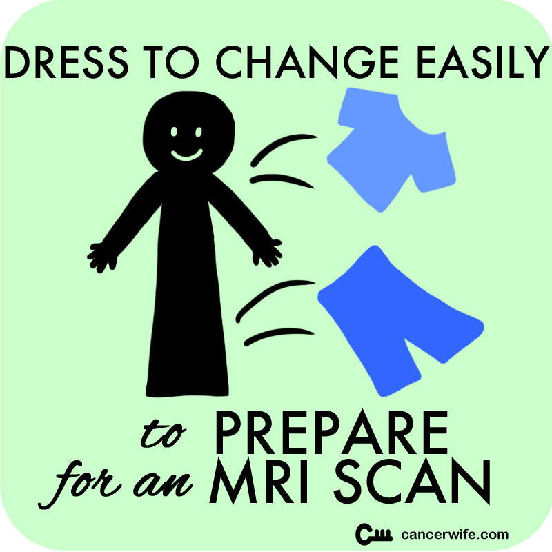 5 Tips to Prepare for an MRI Scan, Dress to change easily